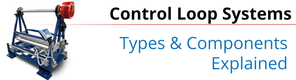 Control Loop Systems Explained